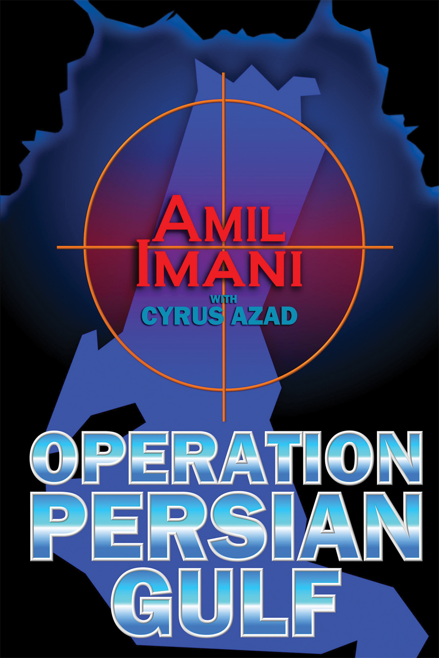 Operation Persian Gulf by Amil Imani, front cover image